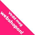 Vedd meg webshopon!